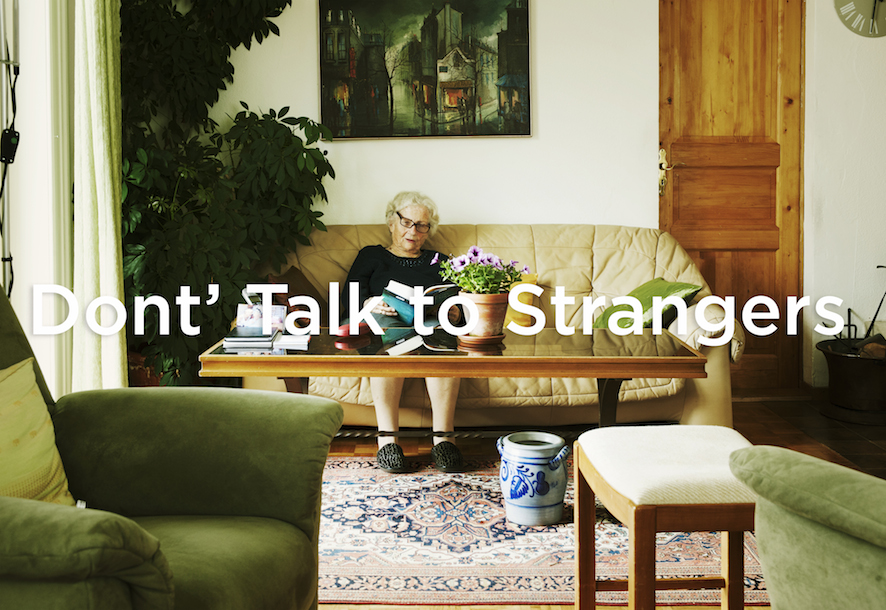 Don't Talk to Strangers Curated by Sandino Scheidegger